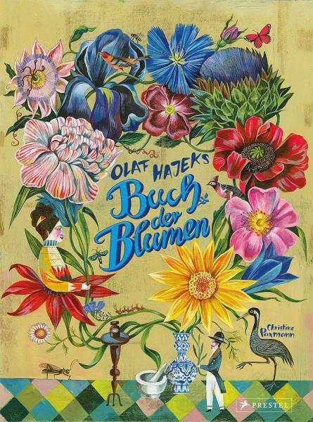 Olaf Hajeks Buch der Blumen (Christine Paxmann)   Prestel Vlg.
