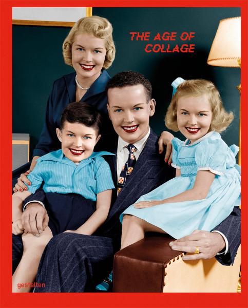 gestalten & Dennis Busch & Francesca Gavin (Hrsg.): The Age of Collage 3