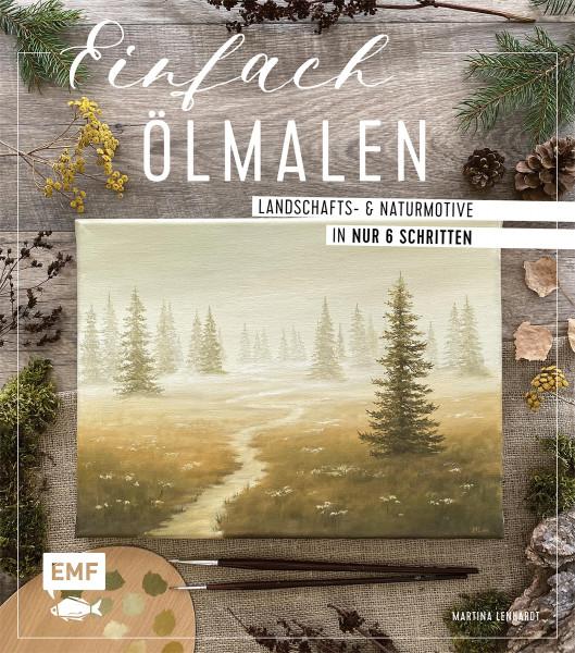 Einfach Ölmalen(Lenhardt, Martina) | EMF Verlag