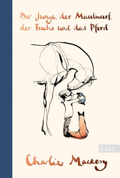 Der Junge, der Maulwurf, der Fuchs und das Pferd (Charlie Mackesy) | List Vlg.