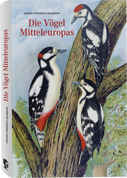 Die Vögel Mitteleuropas (Johann Friedrich Naumann) | Favoritenpresse
