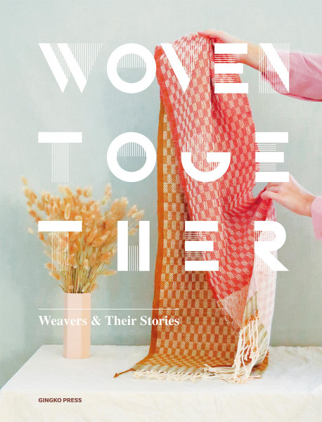 Woven together. Weavers and their stories