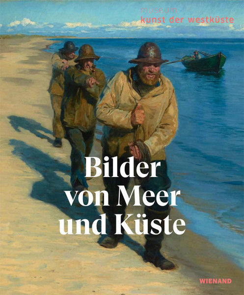 Bilder von Meer und Küste (Ulike Wolf-Thomsen (Hrsg.)) | Wienand Vlg.