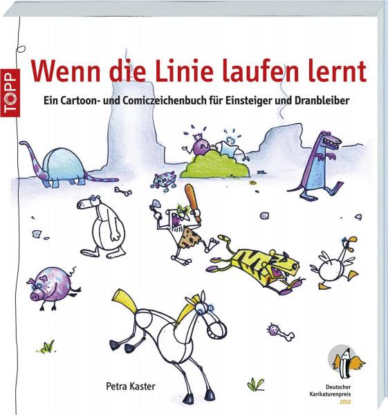 Wenn die Linie laufen lernt (Petra Kaster) | frechverlag