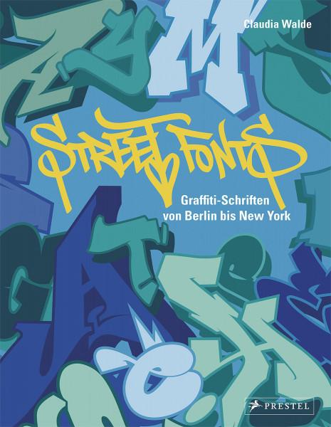 Street Fonts (Claudia Walde) | Prestel Vlg.