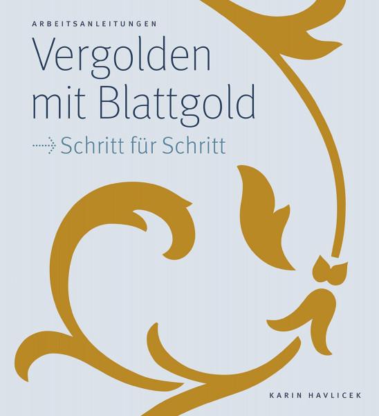 Verlag Karin Havlicek Vergolden mit Blattgold