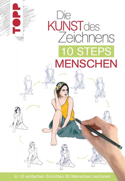 Die Kunst des Zeichnens: 10 Steps Menschen (Justine Lecouffe) | frechverlag