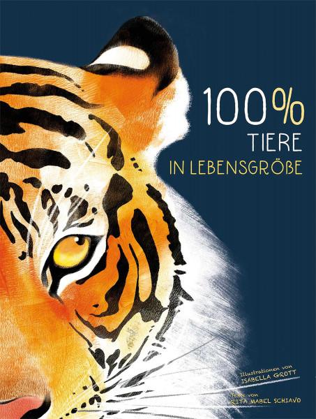 100% – Tiere in Lebensgröße (Rita Mabel Schiavo) | White Star