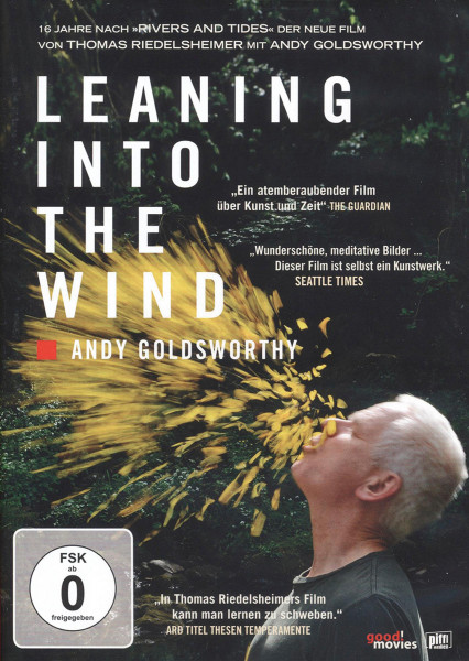 Leaning Into The Wind – Andy Goldsworthy (Thomas Riedelsheimer (Regie)) | good!movies