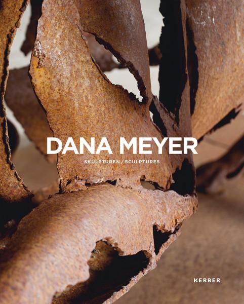 Dana Meyer – Skulpturen | Kerber Vlg.