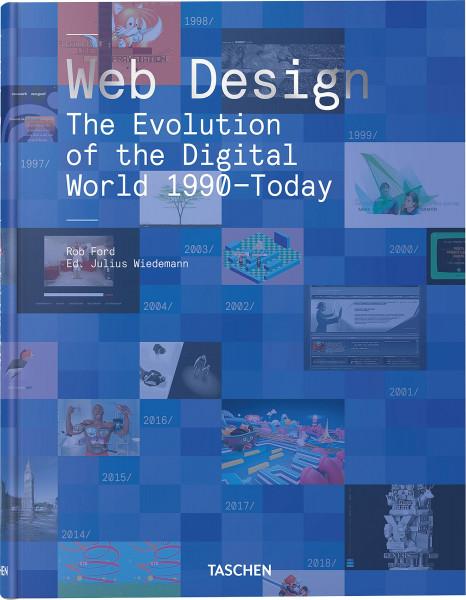 Web Design: The Evolution of the Digital World 1990–Today (Julius Wiedemann (Hrsg.)) | Taschen Vlg.