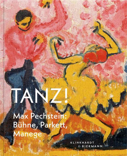 Tanz. Max Pechstein. Bühne, Parkett, Manege