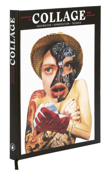 Collage – Inspiration, Komposition, Technik (Natascha Fix, Jörg Bockow) | Verlag Hermann Schmidt