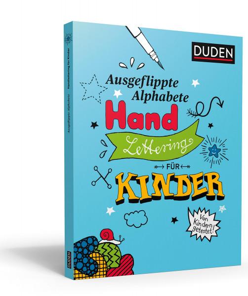 Ausgeflippte Alphabete: Handlettering für Kinder | Dudenverlag
