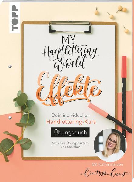 My Handlettering World: Effekte – Übungsbuch (Katharina Till) | frechverlag