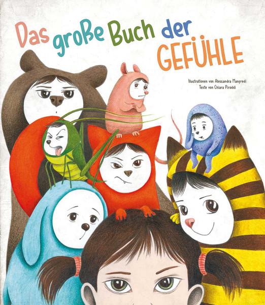 Das große Buch der Gefühle (Chiara Piroddi) | White Star Vlg.