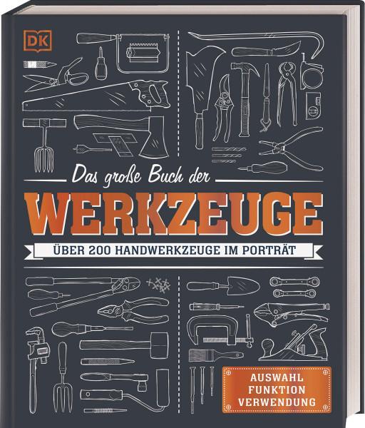 Das große Buch der Werkzeuge | Dorling Kindersley Vlg.