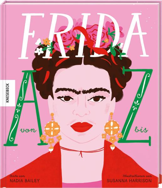 Frida von A–Z (N. Bailey, S. Harrison) | Knesebeck Vlg.