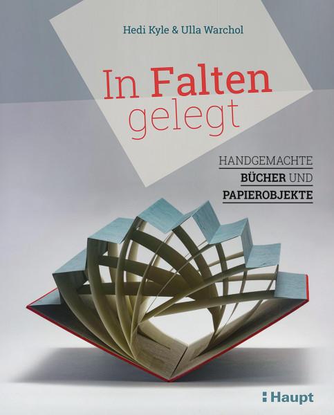 In Falten gelegt (Heidi Kyle, Ulla Warchol) | Haupt Vlg.