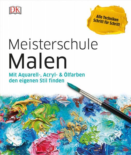 Meisterschule Malen | Dorling Kindersley Vlg.