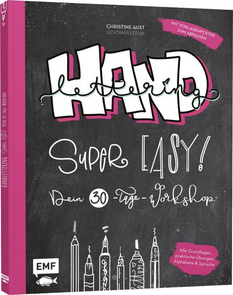 Handlettering – Super easy! Dein 30-Tage Workshop (Christine Aust) | Edition Michael Fischer