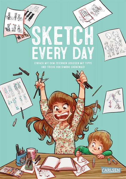 Sketch every day (Simone Grünewald) | Carlsen Vlg.
