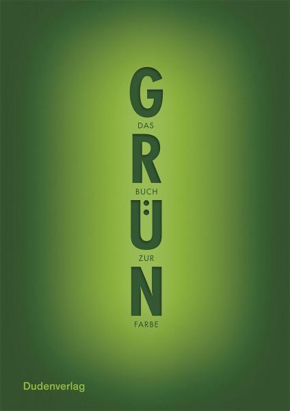 Grün. Das Buch zur Farbe; H.J. Roth (Duden)