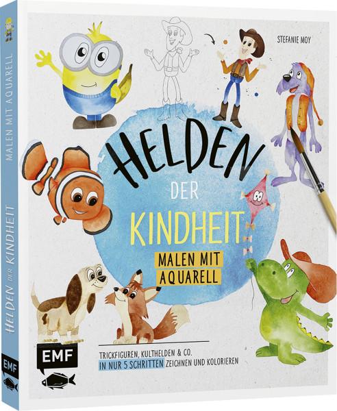 Edition Michael Fischer Helden der Kindheit – Malen mit Aquarell