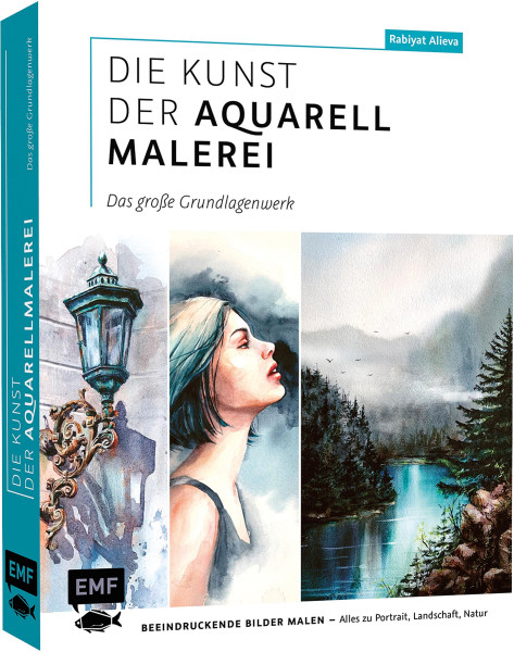 Die Kunst der Aquarellmalerei – das große Grundlagenwerk (Rabiyat Alieva)   EMF Vlg.