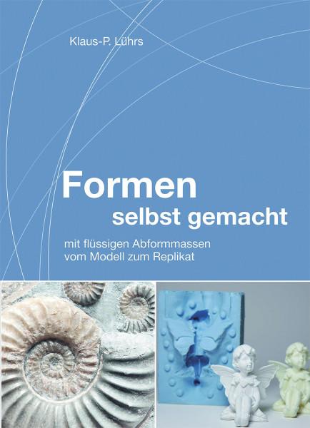 Formen selbst gemacht (Klaus-P. Lührs) | Creartec