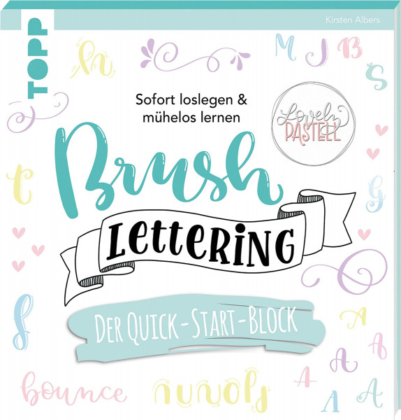 Brush Lettering: Der Quick-Start-Block (Kirsten Albers) | frechverlag