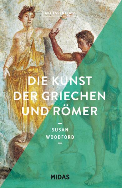 Die Kunst der Griechen und Römer (Susan Woodford)   Midas Vlg.