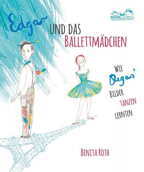 Edgar und das Ballettmädchen (Benita Roth) | E. A. Seemann Vlg.