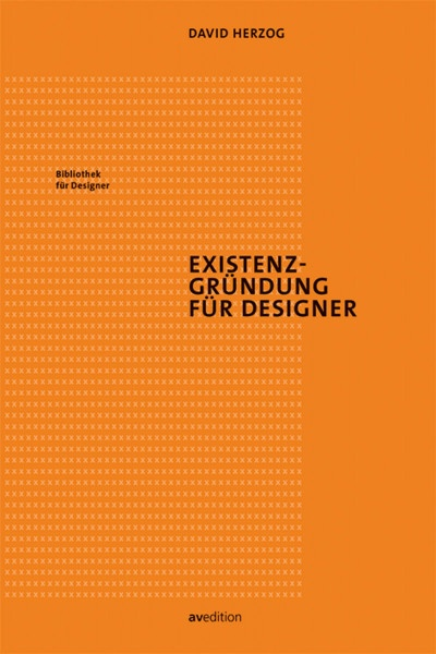 Existenzgründung für Designer (David Herzog)   av edition