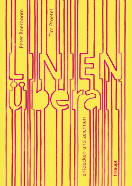 Linien überall (Peter Boerboom, Tim Proetel) | Haupt Vlg.