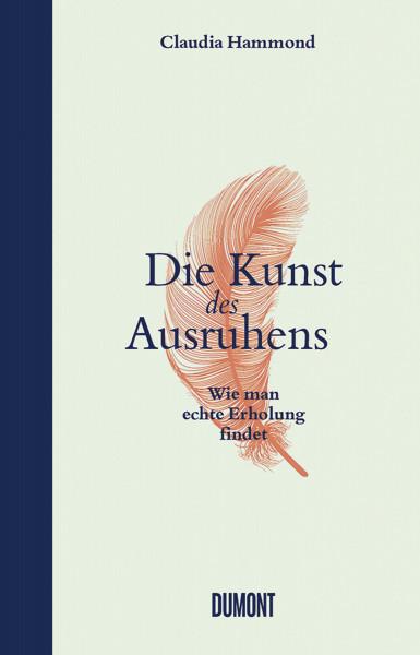 DuMont Buchverlag Die Kunst des Ausruhens