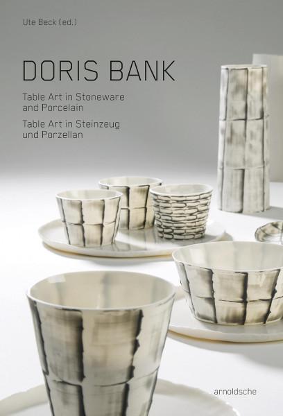 Doris Bank – Table Art in Steinzeug und Porzellan (Ute Beck (Hrsg.)) | Arnoldsche Art Publishers