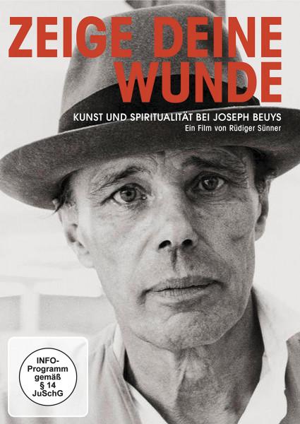 Zeige deine Wunde – Kunst und Spiritualität bei Joseph Beuys (DVD) | Absolut Medien