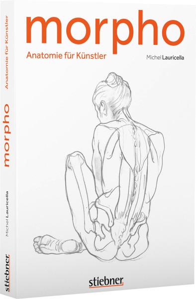 Morpho: Anatomie für Künstler (Michel Lauricella) | Stiebner Vlg.