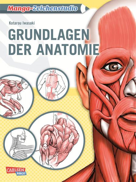 Manga-Zeichenstudio: Grundlagen der Anatomie (Kotarou Iwasaki) | Carlsen Vlg.