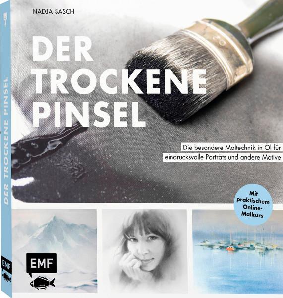 Der trockene Pinsel (Nadja Sasch) | EMF Vlg.