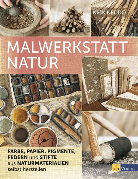 Malwerkstatt Natur (Nick Neddo) | AT Vlg.