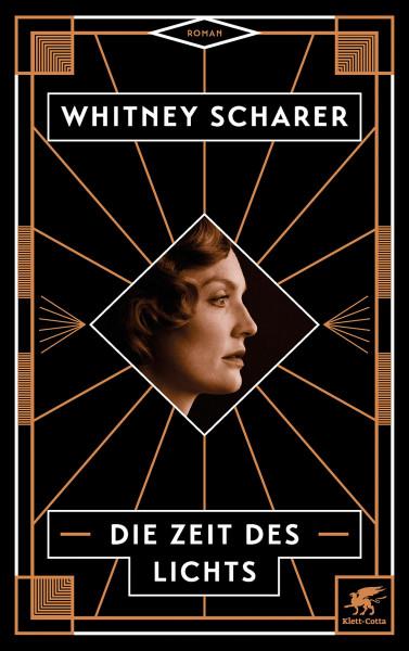 Die Zeit des Lichts (Whitney Scharer) | Klett-Cotta Vlg.