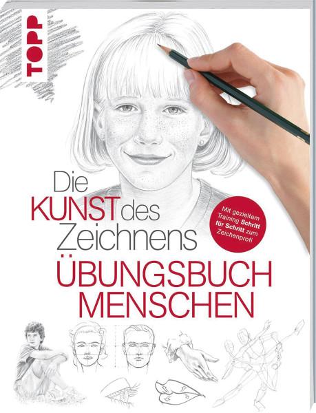 Die Kunst des Zeichnens: Menschen –Übungsbuch | frechverlag