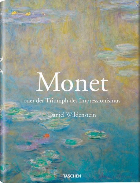 Monet oder Der Triumph des Impressionismus (Daniel Wildenstein) | Taschen Vlg.