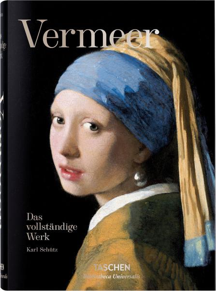Vermeer: Das vollständige Werk (Karl Schütz) | Taschen Vlg.