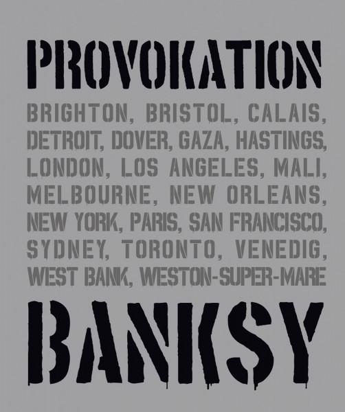 Midas Verlag Banksy – Provokation