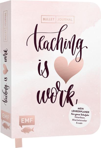 Bullet Journal – Teaching is Heart work | EMf Vlg.