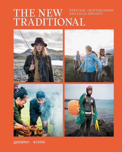 The New Traditional (Robert Klanten, Beside Media (Hrsg.))   Gestalten Vlg.