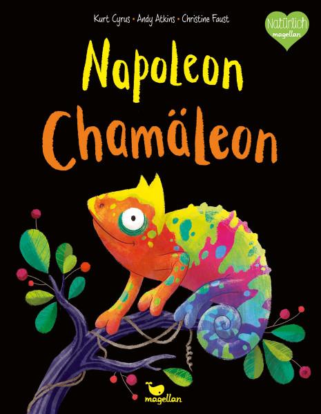 Napoleon Chamäleon (Kurt Cyros, Andy Atkins) | Magellan Vlg.